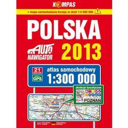 Polska 2013 Atlas samochodowy 1:300 000 - Praca zbiorowa - Zaufało nam kilkaset tysięcy klientów, wybierz profesjonalny sklep (opr. broszurowa)