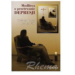 Modlitwa o przetrwanie depresji
