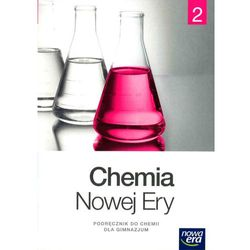 Chemia Nowej Ery. Klasa 2. Gimnazjum. Chemia. Podręcznik + zakładka do książki GRATIS