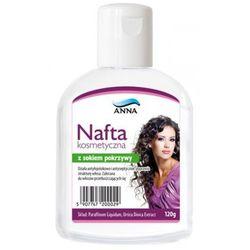 ANNA Nafta kosmetyczna z sokiem z pokrzywy 120g