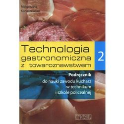Technologia gastronomiczna z towaroznawstwem 2 Podręcznik (opr. miękka)