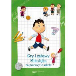 Gry i zabawy Mikołajka na przerwy w szkole - Dostawa zamówienia do jednej ze 170 księgarni Matras za DARMO