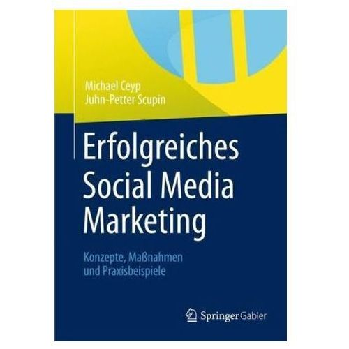 Erfolgreiches Social Media Marketing Ceyp, Michael