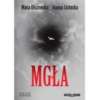 Mgła - Lichocka Joanna, Dłużewska Maria (opr. miękka)
