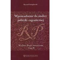 Wprowadzenie do Analizy Polityki Zagranicznej. Tom II (opr. twarda)
