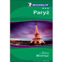 Paryż. Udany Weekend. Wydanie 4 (opr. miękka)