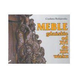 Meble gdańskie od XVI do XIX wieku