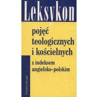 Leksykon pojęć teologicznych i kościelnych