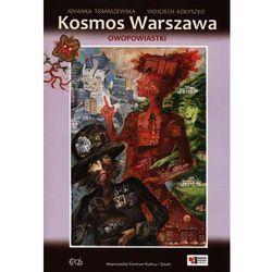 Kosmos Warszawa. Opowiastki (opr. miękka)