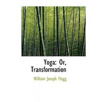 William Joseph Flagg - Yoga