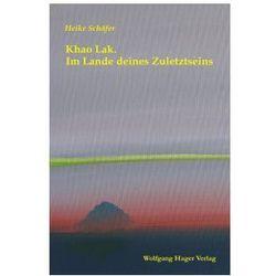 Khao Lak. Im Lande deines Zuletztseins