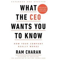 What the CEO Wants You to Know - Ram Charan (opr. miękka)