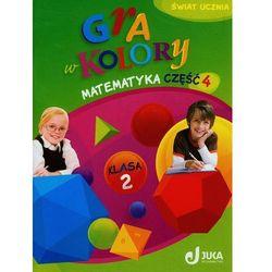 Gra w kolory 2 Matematyka Podręcznik z ćwiczeniami część 4 (opr. miękka)