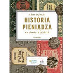 Historia pieniądza na ziemiach polskich (opr. twarda)