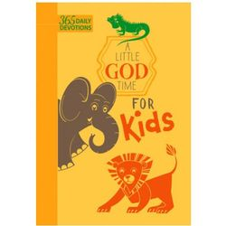 Little God Time Fot Kids: 365 Daily Devotional