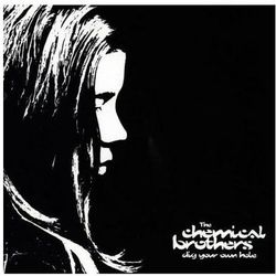 THE CHEMICAL BROTHERS - DIG YOUR OWN HOLE (CD)