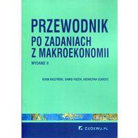 Przewodnik po zadaniach z makroekonomii*natychmiastowawysyłkaod3,99 (opr. miękka)