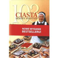 103 Ciasta Siostry Anastazji (opr. twarda)