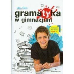 Gramatyka w gimnazjum 1 ćwiczenia część 1 (opr. miękka)