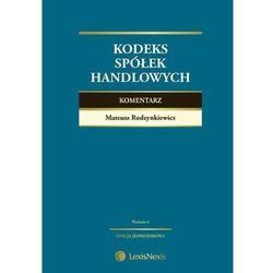 Kodeks spółek handlowych Komentarz - Dostępne od: 2014-11-28 (opr. twarda)