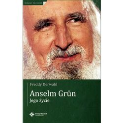 Anselm Grun Jego życie (opr. twarda)