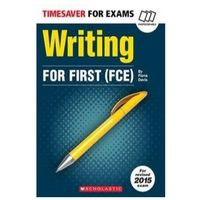 Timesaver for Exams: Writing for First FCE