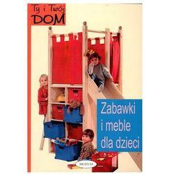 Zabawki i meble dla dzieci