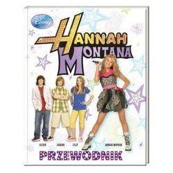 Hannah Montana. Przewodnik (opr. twarda)