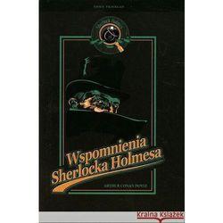 Wspomnienia Sherlocka Holmesa - Dostępne od: 2013-11-06 (opr. miękka)