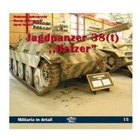 Jagdpanzer 38 (t) Hetzer in detail MILITARIA IN DETAIL 15 (opr. miękka)
