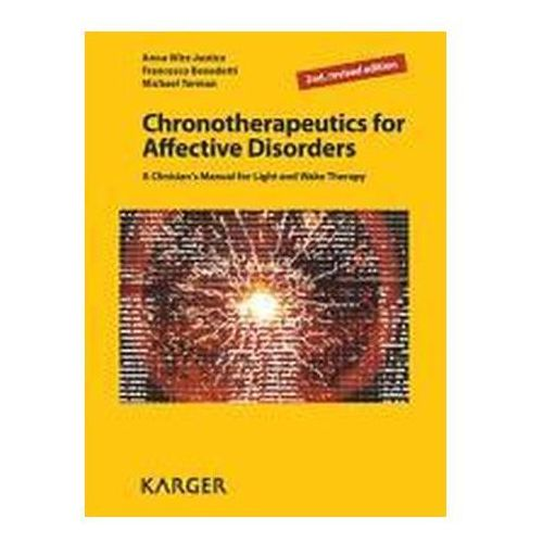Chronotherapeutics for Affective Disorders Wirz-Justice, A.