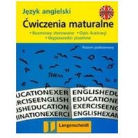 Język angielski. Ćwiczenia maturalne. Poziom podstawowy. Wydanie 2 (opr. broszurowa)