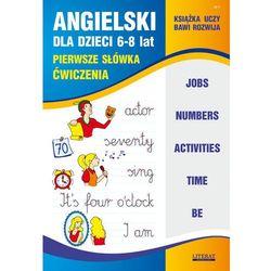 Angielski Dla Dzieci Pierwsze Słówka Ćwiczenia - Joanna Bednarska