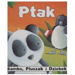 Bambo Pluszak i Dziobek Ptak (opr. twarda)