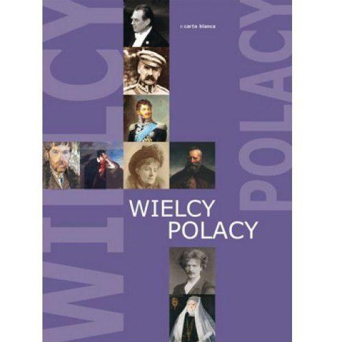 Wielcy Polacy (opr. twarda)