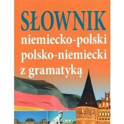Słownik niemiecko-polski, polsko-niemiecki z gramatyką (opr. twarda)