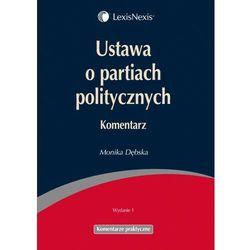 Ustawa o partiach politycznych Komentarz