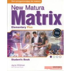 New Matura Matrix Elementary Plus Student's Book - Jayne Wildman (opr. miękka)