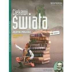 Język polski Ciekawi świata LO kl.1-3 podręcznik cz.4 (opr. broszurowa)