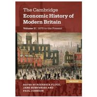 Cambridge Economic History of Modern Britain