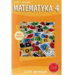 Matematyka z plusem 4 Zeszyt ćwiczeń Liczby naturalne (opr. miękka)