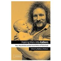 Making Men into Fathers
