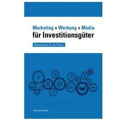 Marketing + Werbung + Media für Investitionsgüter