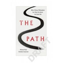 The Path [Gross-Loh Christine, Puett Michael]