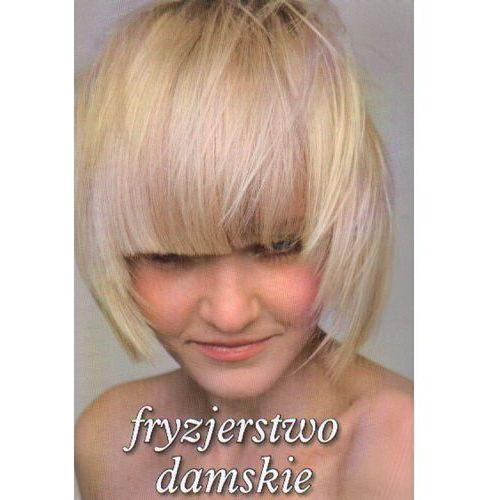 Fryzjerstwo Damskie - Zuzanna Sumirska (opr. broszurowa)