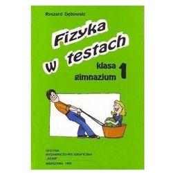 Fizyka GIM KL 1. Fizyka w testach (opr. miękka)