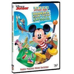 Klub Przyjaciół Myszki Miki: Dookoła klubowego świata