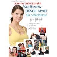 Współczesny Savoir Vivre Dla Nastolatków (opr. kartonowa)