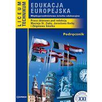 Szkoła XXI. Edukacja Europejska. Liceum i technikum. Podręcznik