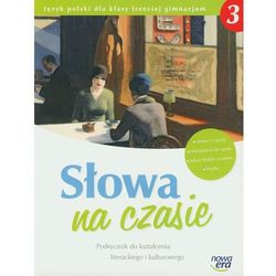 Słowa na czasie 3 Podręcznik do kształcenia literackiego i kulturowego (opr. miękka)